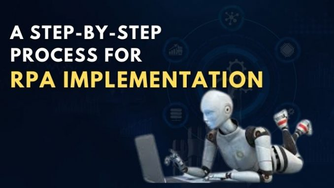 A Step-by-Step Process for RPA Implementation (1)